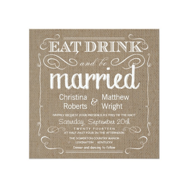 Rustic Eat Drink Be Married (Tan Burlap) Square Wedding Invitation